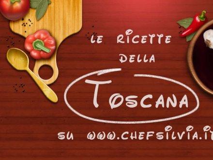 Le ricette toscane di Chefsilvia.it